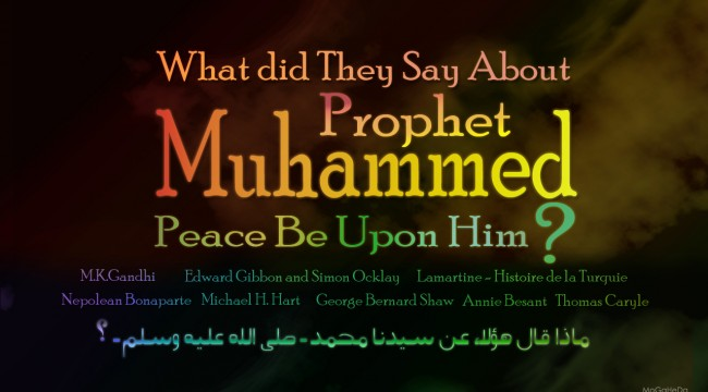 what_did_they_say_about_prophet_muhammed___by_mogaheda-d5sjsex.jpg