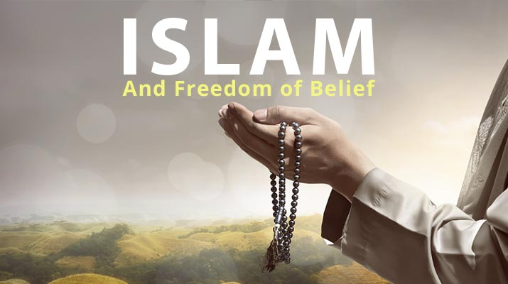 Islam and Freedom of Belief