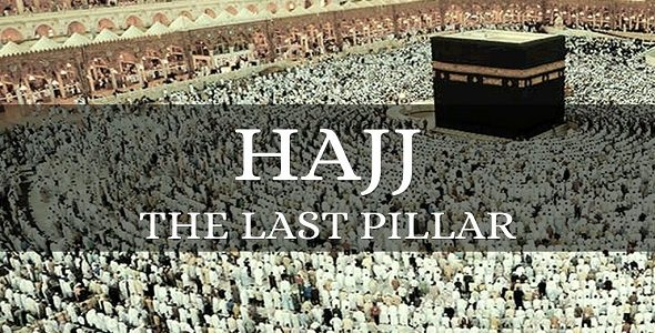 The Obligation of Hajj: The Fifth Pillar of Islam